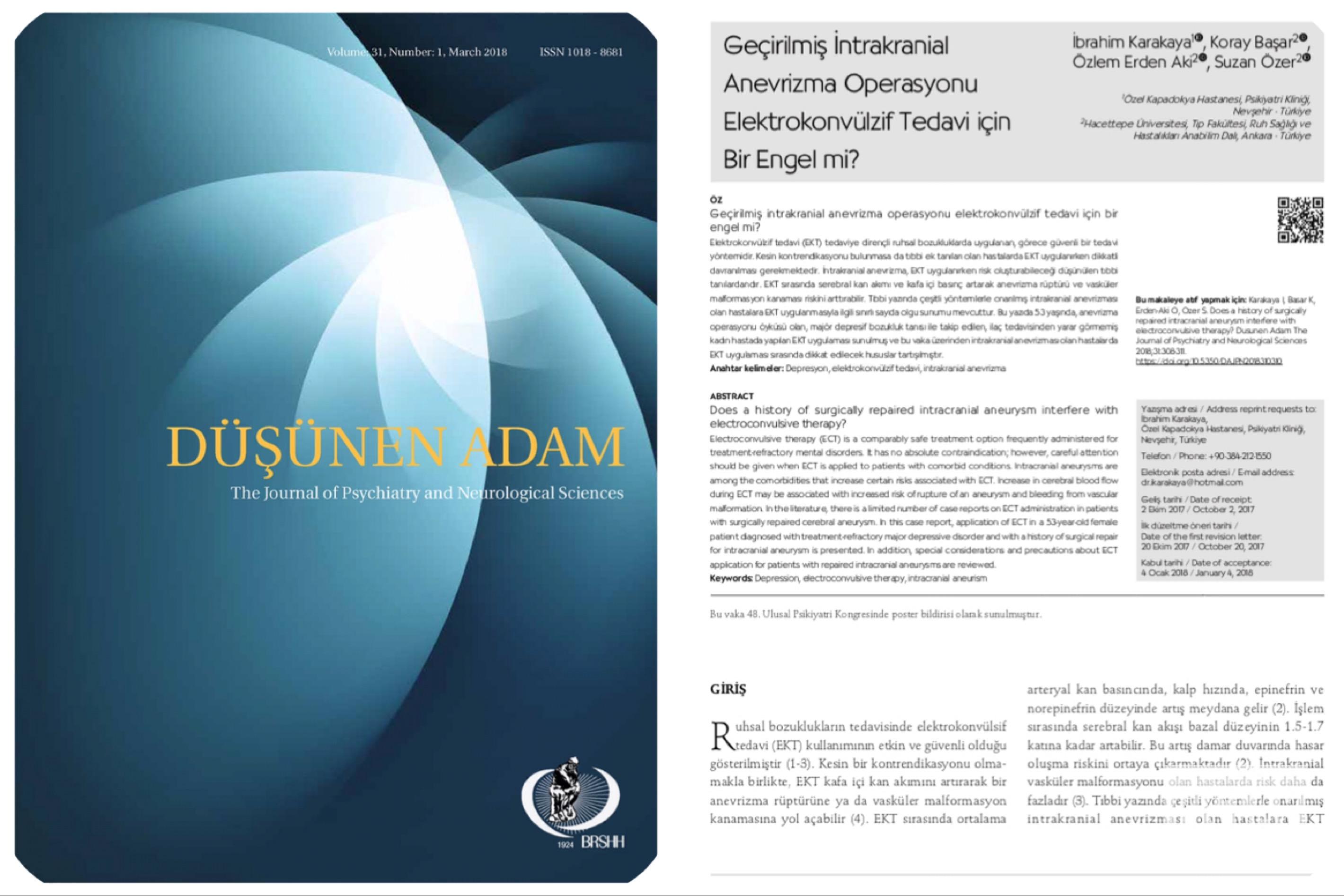 Yard. Doç. Dr. İbrahim Karakaya ve arkadaşlarının yapmış oldukları vaka raporu Düşünen Adam dergisinde yayınlanmıştır.