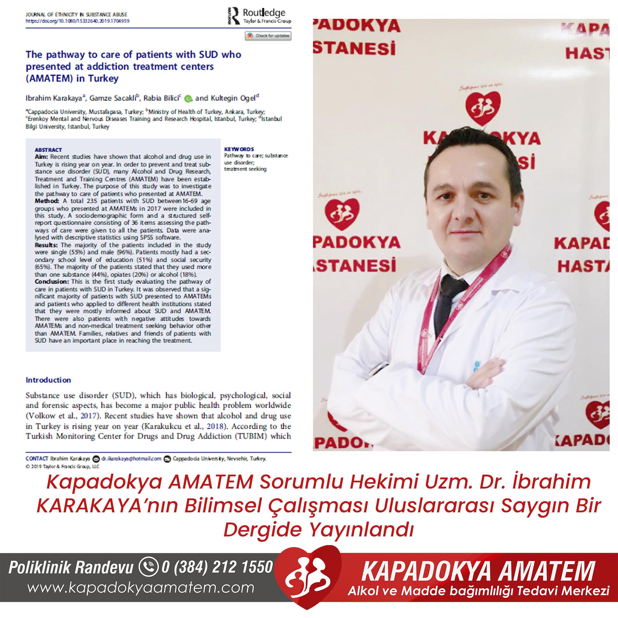 Kapadokya AMATEM Sorumlu Hekimi Uzm. Dr. İbrahim KARAKAYA'nın Bilimsel Çalışması Uluslararası Saygın Bir Dergide Yayınlandı