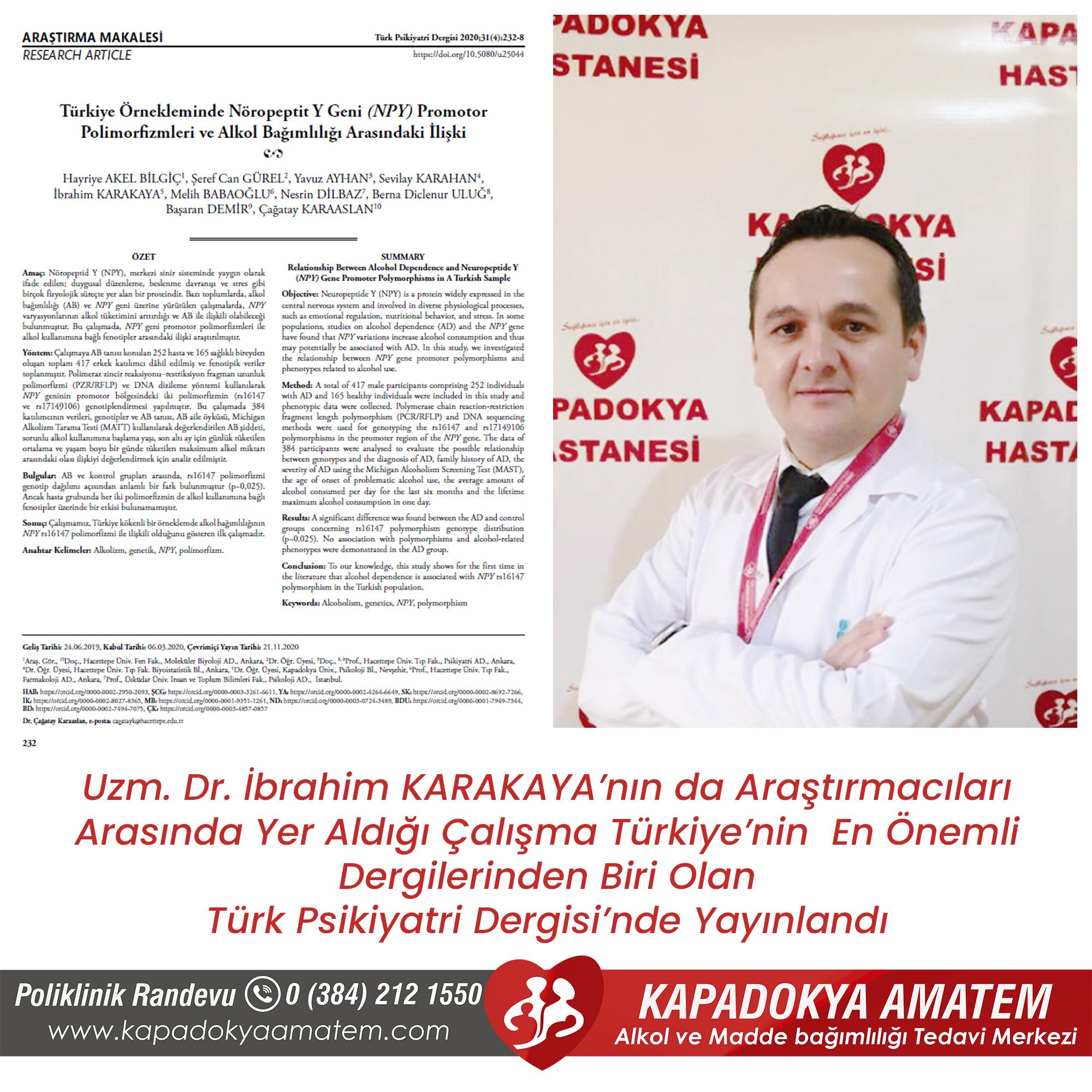 Uzm. Dr. İbrahim KARAKAYA'nın da Araştırmacıları Arasında Yer Aldığı Çalışma  Türkiye'nin En Önemli Dergilerinden Biri Olan Türk Psikiyatri Dergisi'nde Yayınlandı
